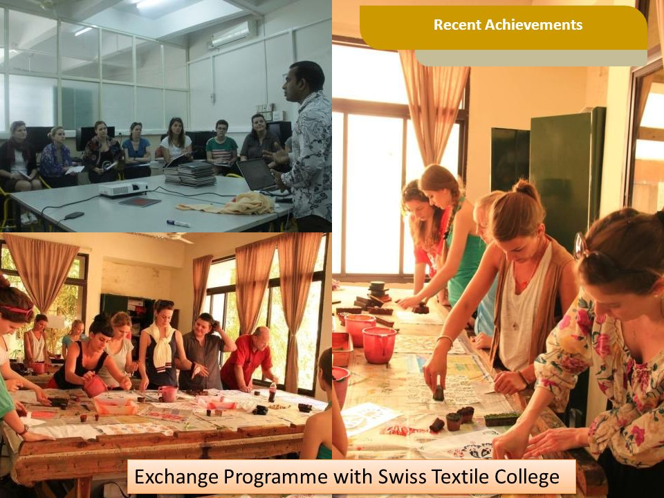 Exchange Programme with Swiss Textile College Recent Achievements