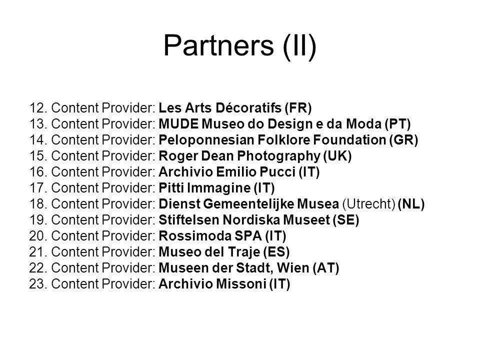 Europeana Fashion Score 12/15 Negotiations + new DOW + budget => August - December 2011 Matching Funds Vlaamse Gemeenschap Grant Agreement (January 2012) Project will start on 01/03/2013 Europeana Fashion Kickoff Firenze 15- 16/03.