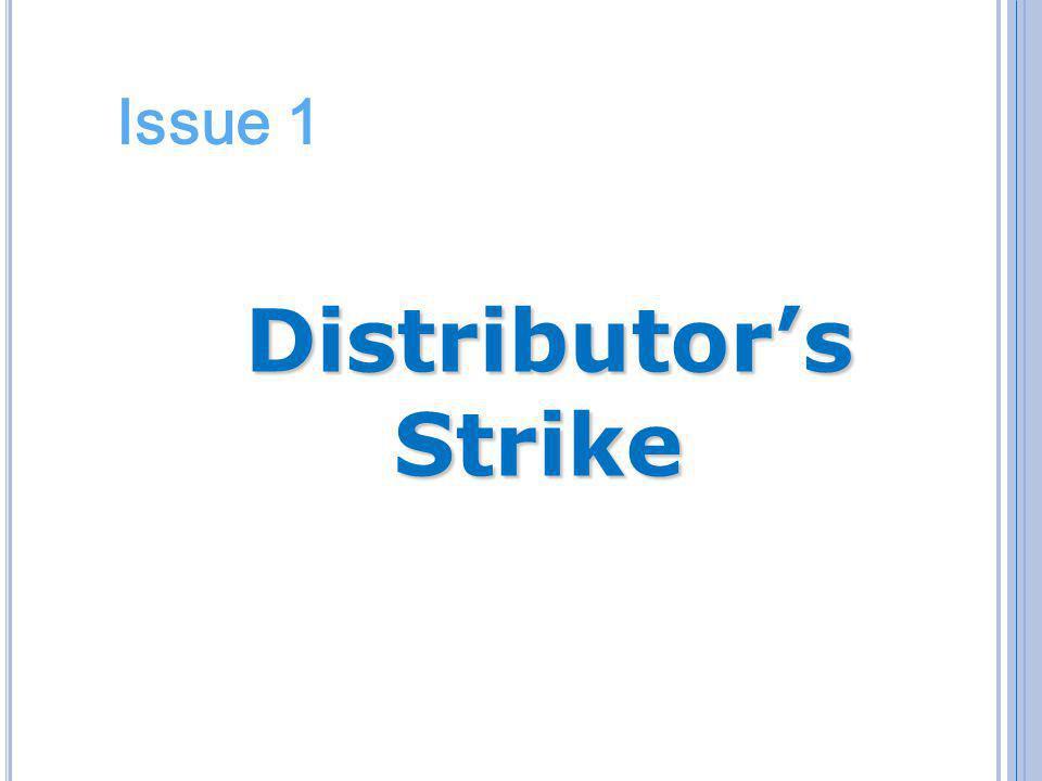 Issue 1 Distributors Strike Strike