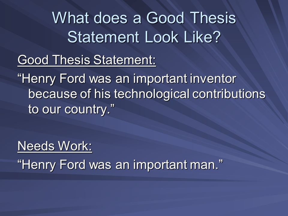 What does a Good Thesis Statement Look Like.