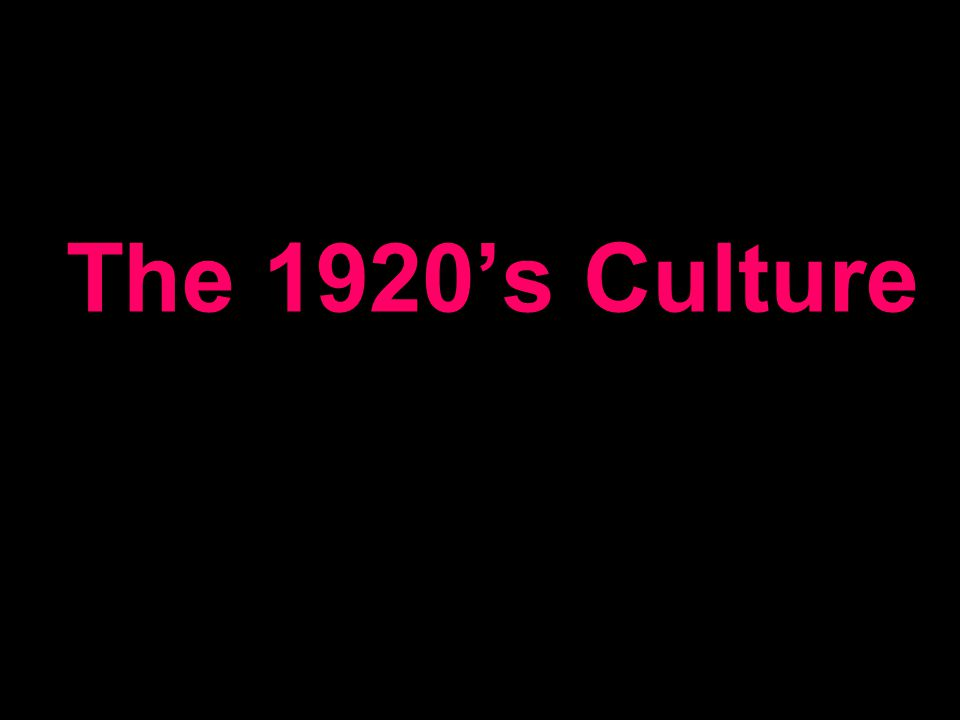The 1920s Culture