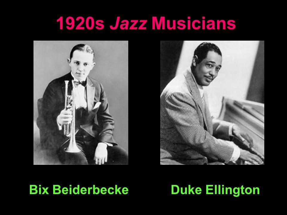 1920s Jazz Musicians Bix BeiderbeckeDuke Ellington