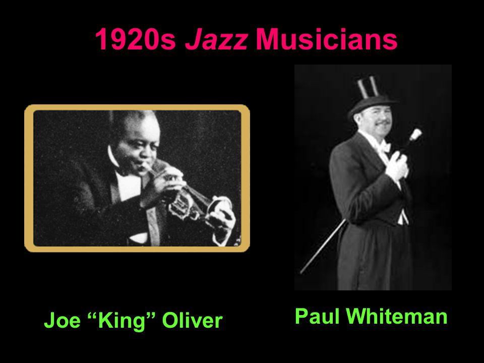 1920s Jazz Musicians Joe King Oliver Paul Whiteman