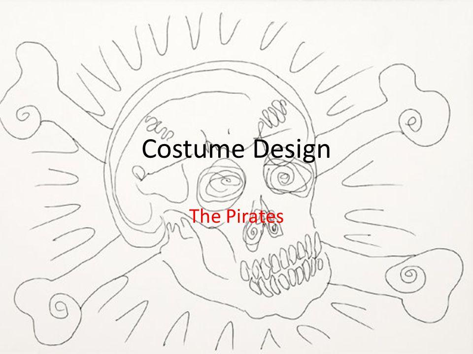 Costume Design The Pirates