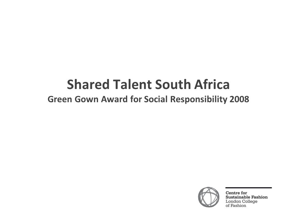 Shared Talent South Africa Green Gown Award for Social Responsibility 2008