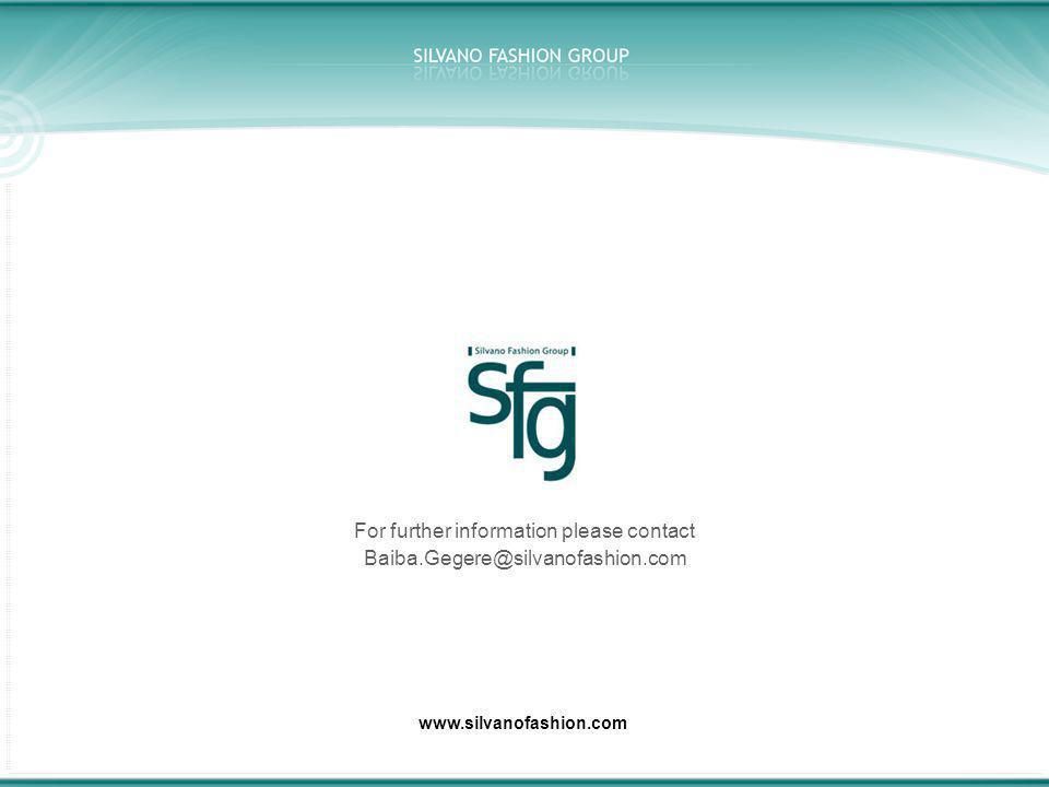 www.silvanofashion.com For further information please contact Baiba.Gegere@silvanofashion.com
