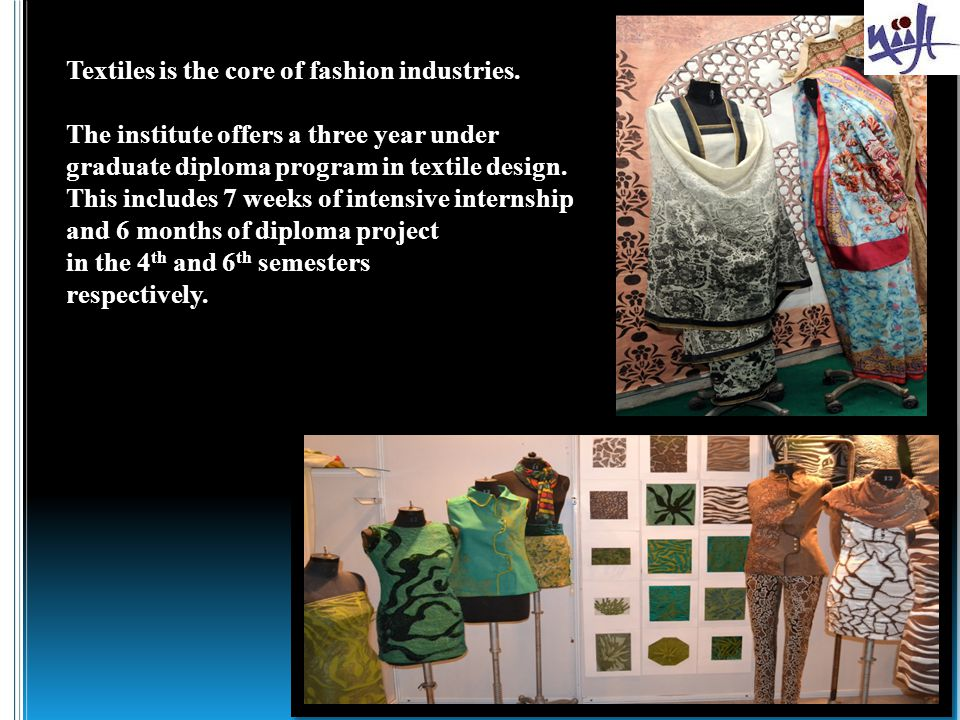 Textiles is the core of fashion industries.