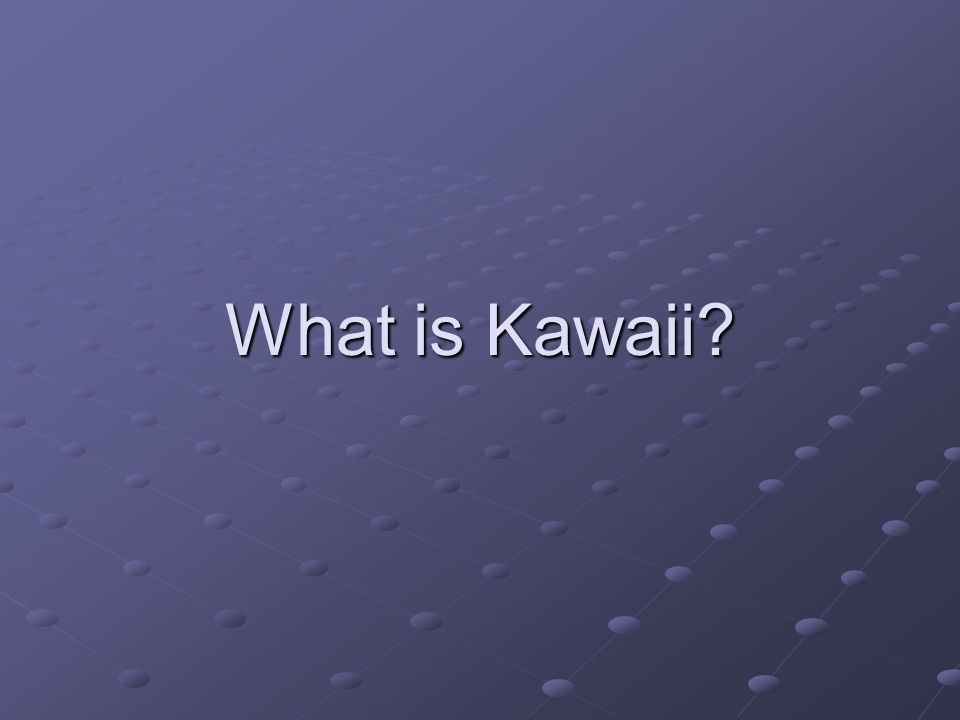 What is Kawaii