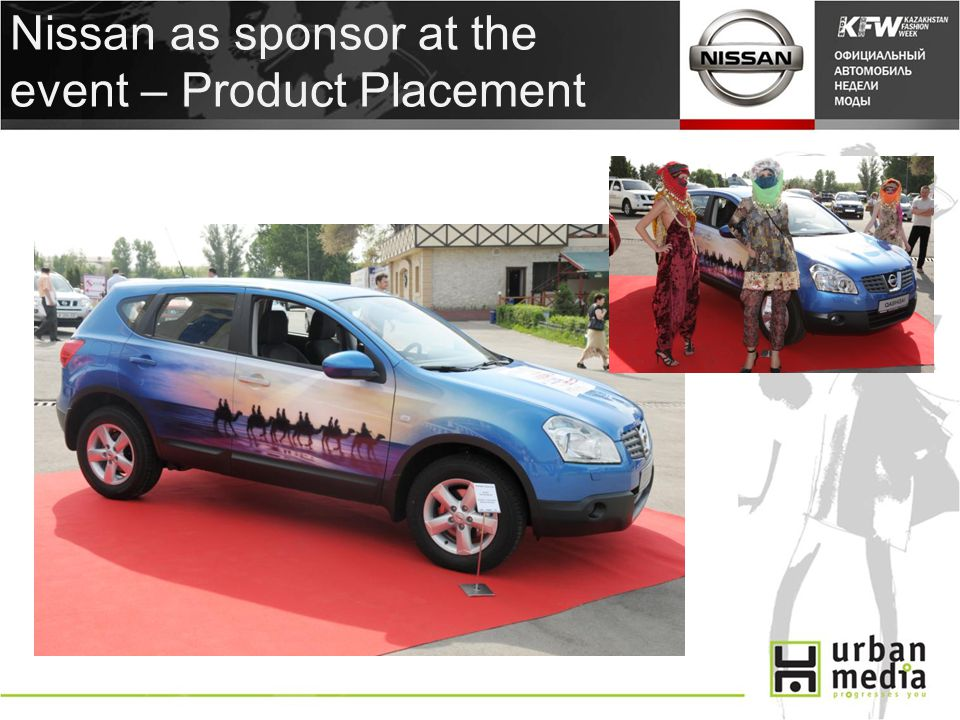 Nissan as sponsor at the event – Product Placement