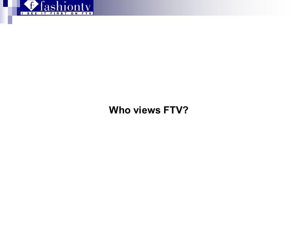 Who views FTV