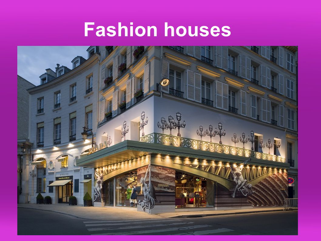 Fashion houses