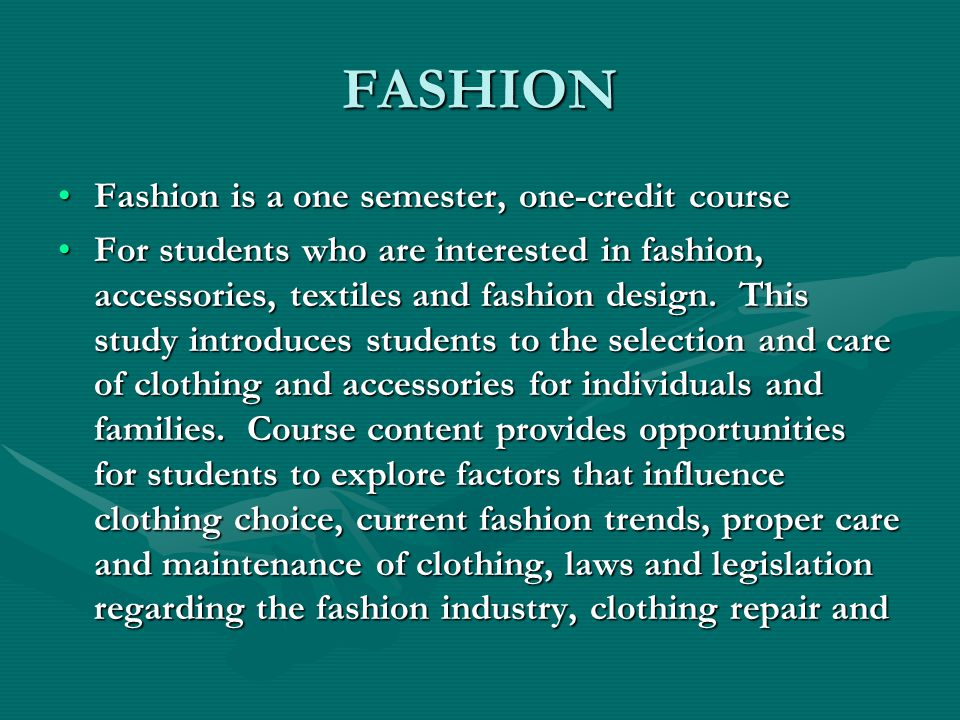 FASHION This is not your personal study hall, visiting, socializing or errand running time.