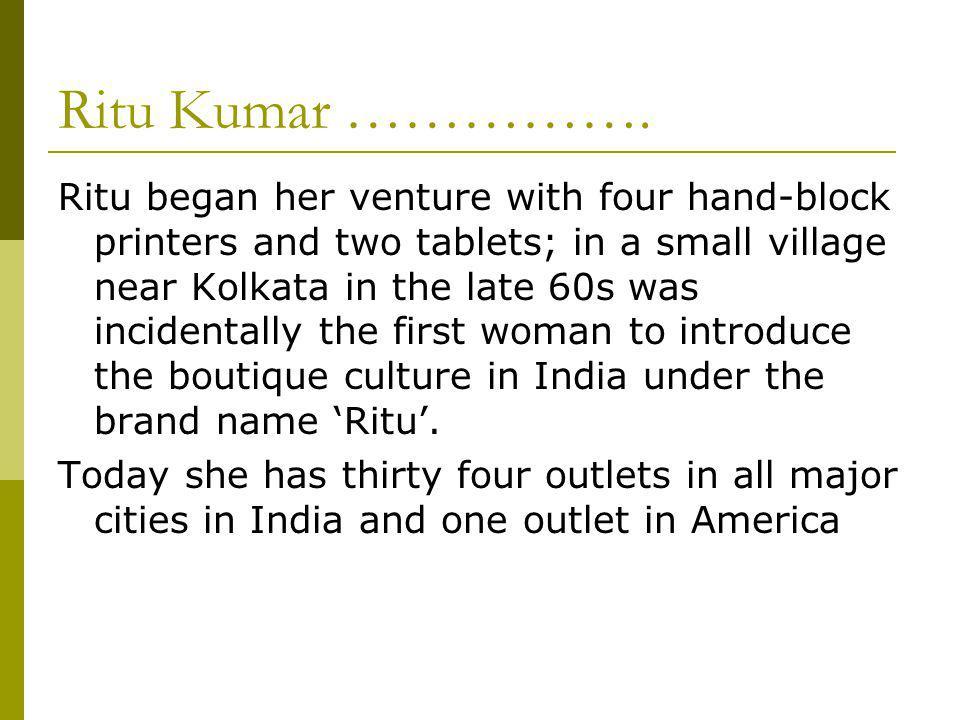 Ritu Kumar …………….