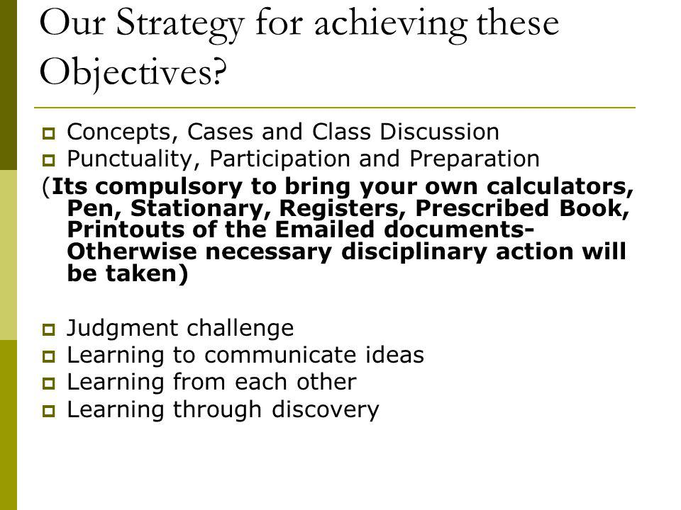 Our Strategy for achieving these Objectives.
