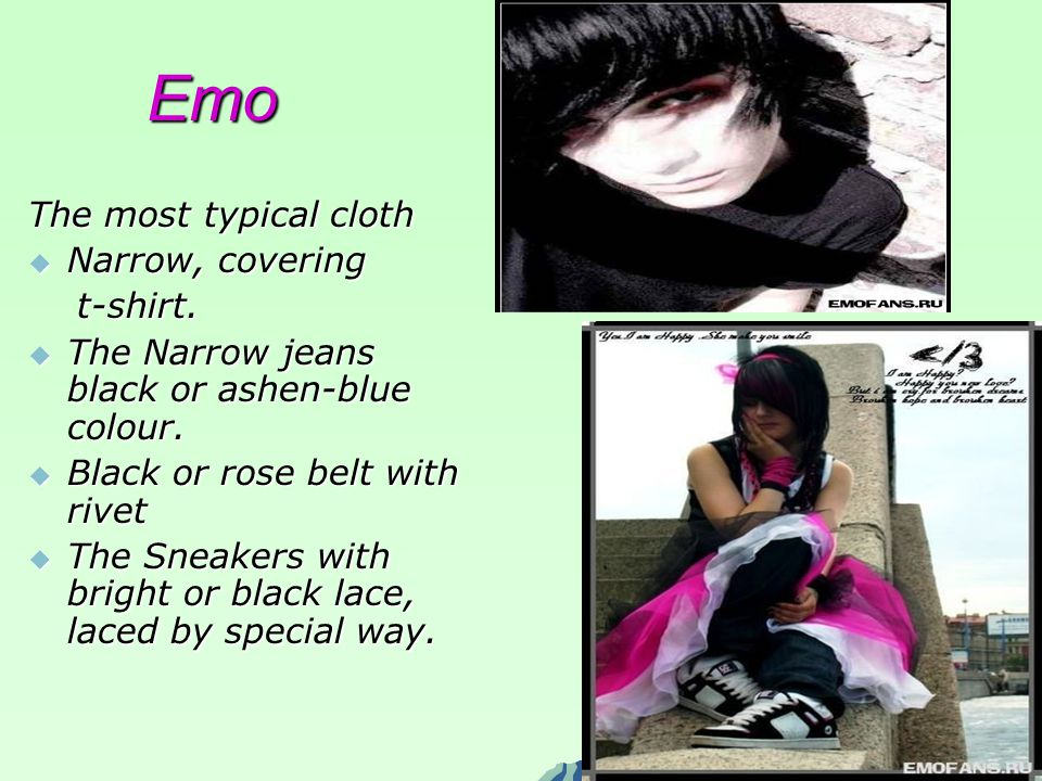 Emo The most typical cloth Narrow, covering Narrow, covering t-shirt.