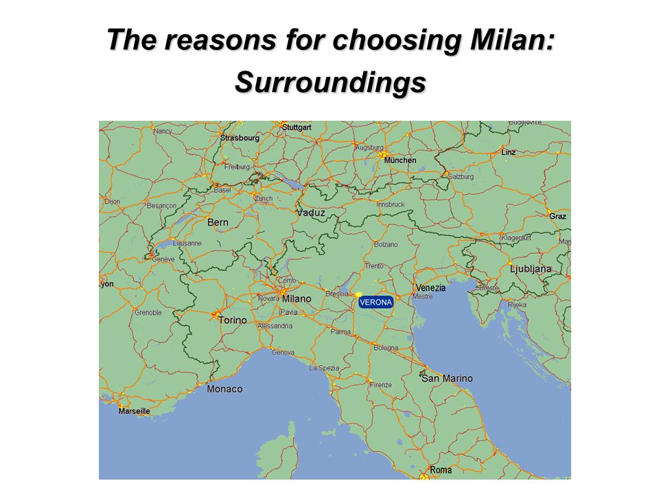 The reasons for choosing Milan: Surroundings