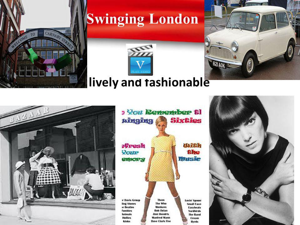 Swinging London lively and fashionable