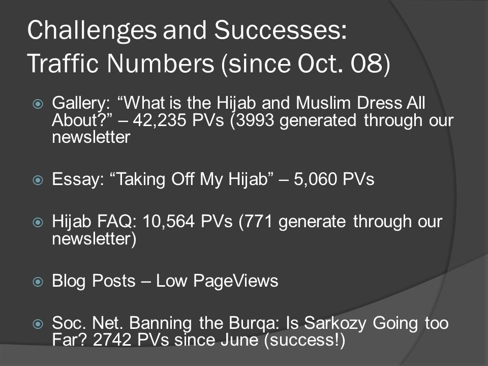 Challenges and Successes: Traffic Numbers (since Oct.