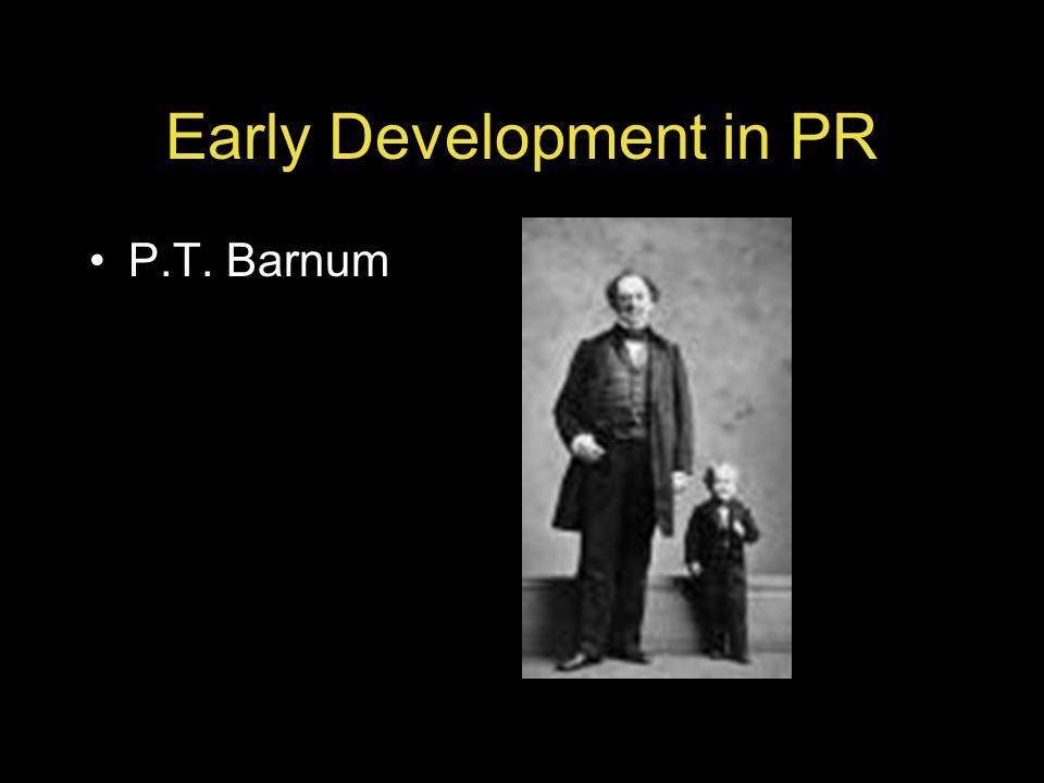 Early Development in PR P.T. Barnum