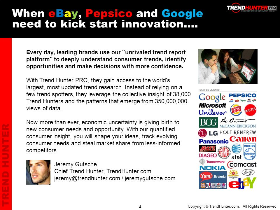 TREND HUNTER 4 When eBay, Pepsico and Google need to kick start innovation….