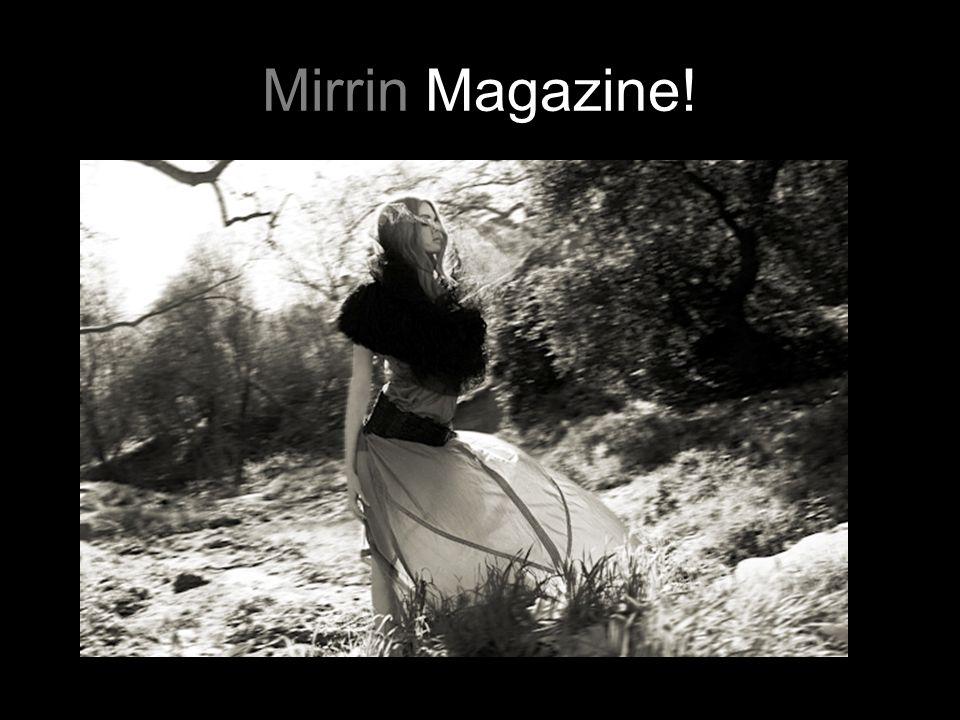 Mirrin Magazine!