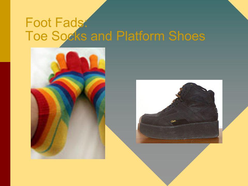 Foot Fads: Toe Socks and Platform Shoes