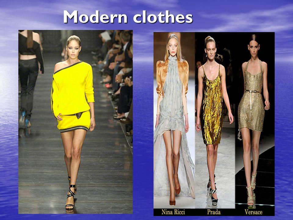 Modern clothes