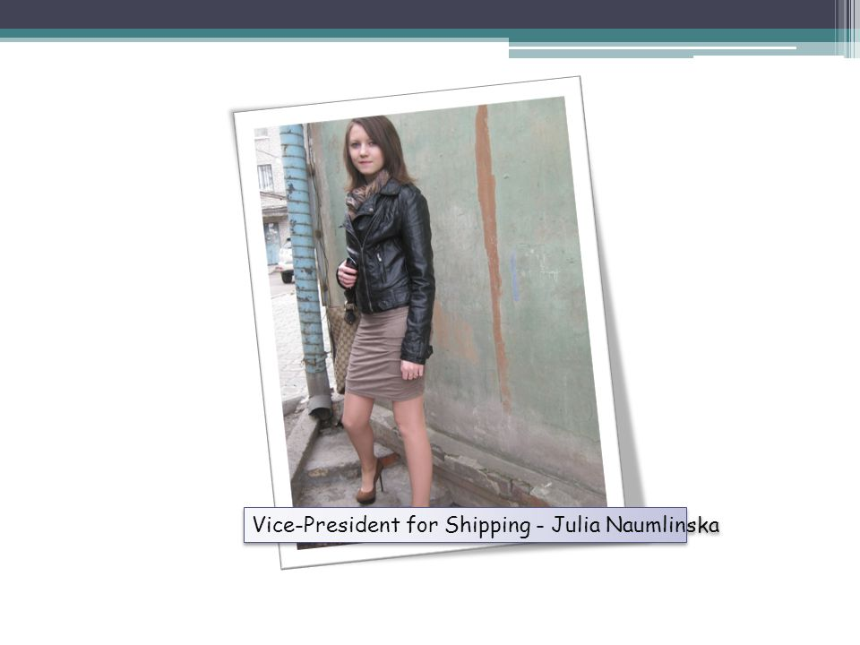 Vice-President for Shipping - Julia Naumlinska