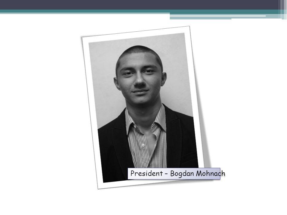 President – Bogdan Mohnach