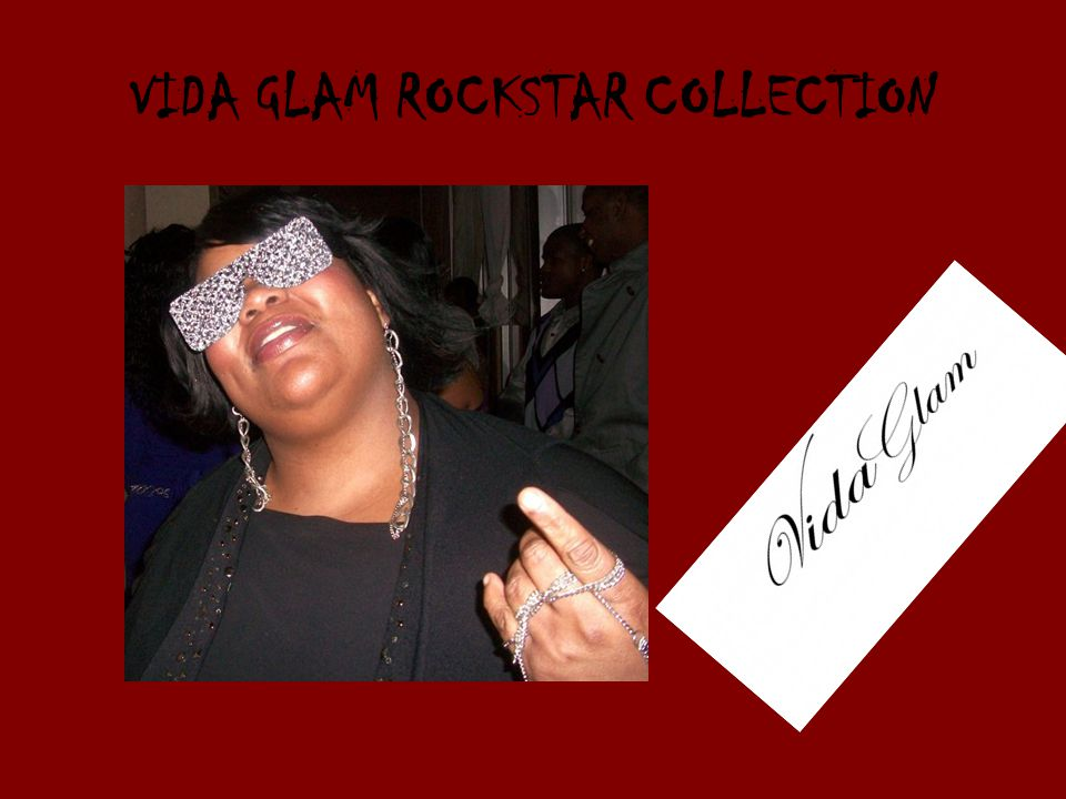 VIDA GLAM ROCKSTAR COLLECTION