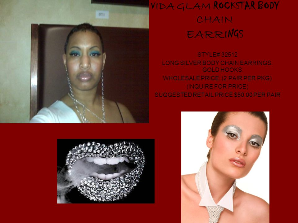 V IDA GLAM ROCKSTAR BODY CHAIN EARRI NGS STYLE# LONG SILVER BODY CHAIN EARRINGS.