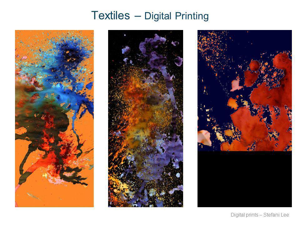 Textiles – Digital Printing Digital prints – Stefani Lee