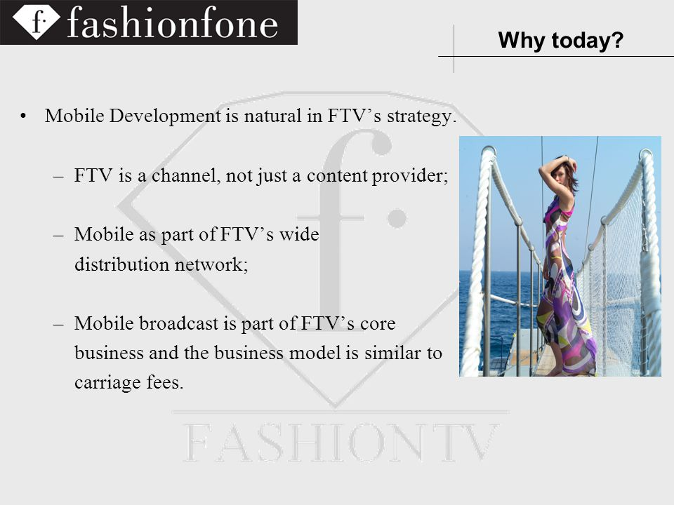 Mobile Development is natural in FTVs strategy.