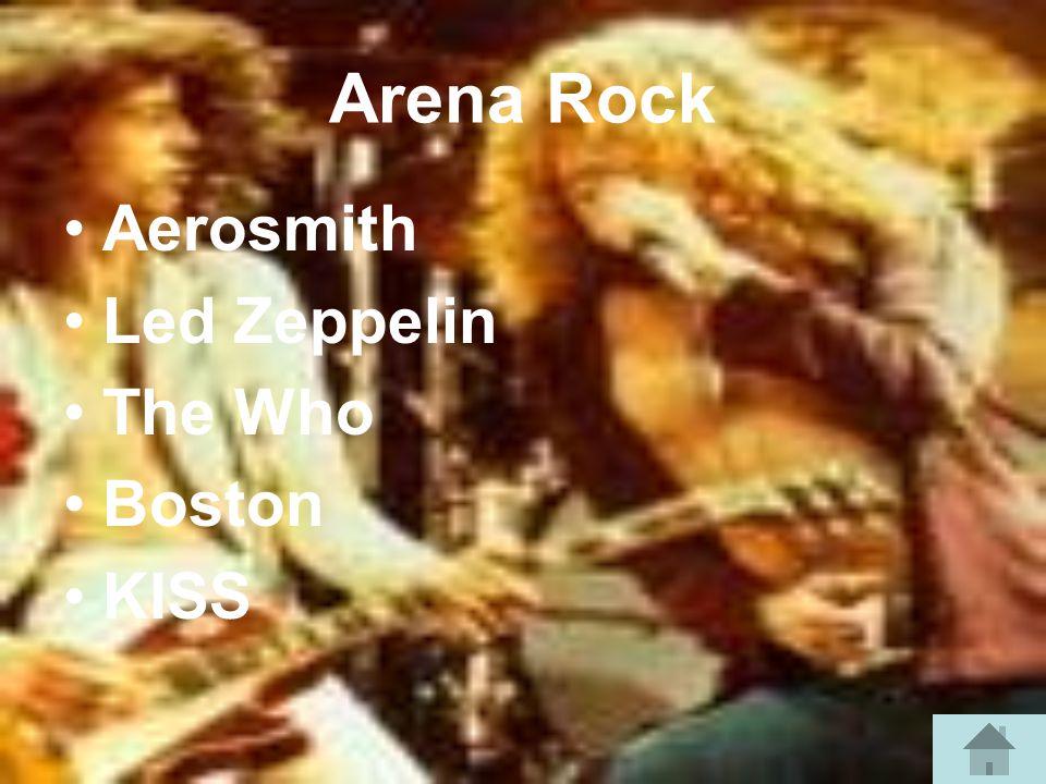 Arena Rock Aerosmith Led Zeppelin The Who Boston KISS