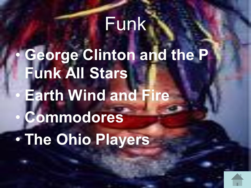 Funk George Clinton and the P Funk All Stars Earth Wind and Fire Commodores The Ohio Players
