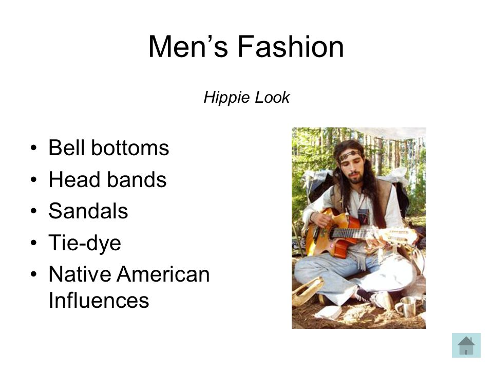 Mens Fashion Bell bottoms Head bands Sandals Tie-dye Native American Influences Hippie Look