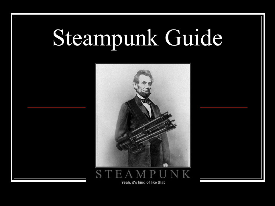 Steampunk Guide