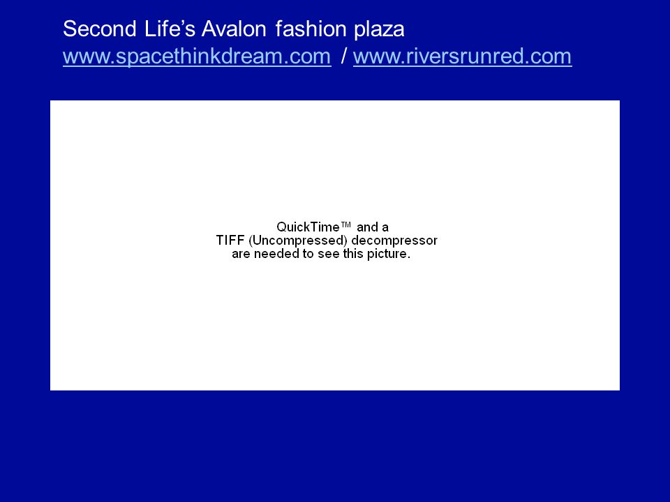 Second Lifes Avalon fashion plaza www.spacethinkdream.comwww.spacethinkdream.com / www.riversrunred.comwww.riversrunred.com