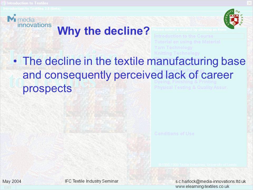 s.c.harlock@media-innovations.ltd.uk www.elearning-textiles.co.uk May 2004 IFC Textile Industry Seminar Further Developments Clothing Technology 2.0