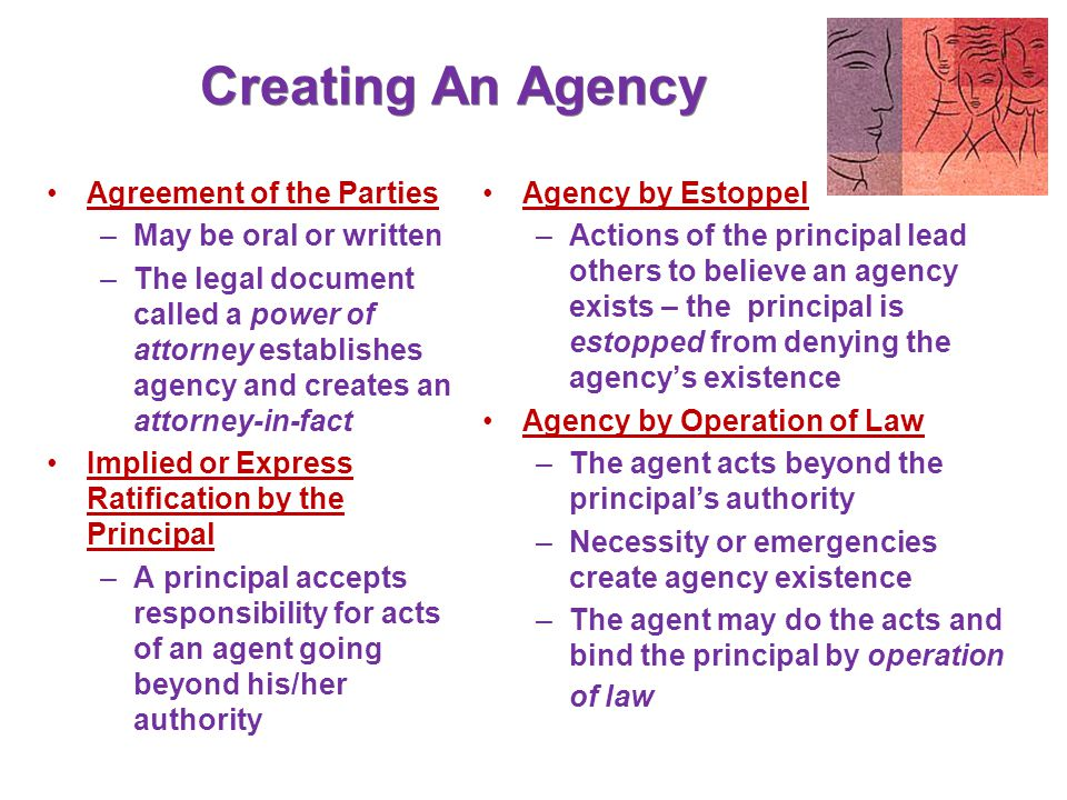 Classification of Agents Universal agents : Do all acts that can be legally delegated, i.e.