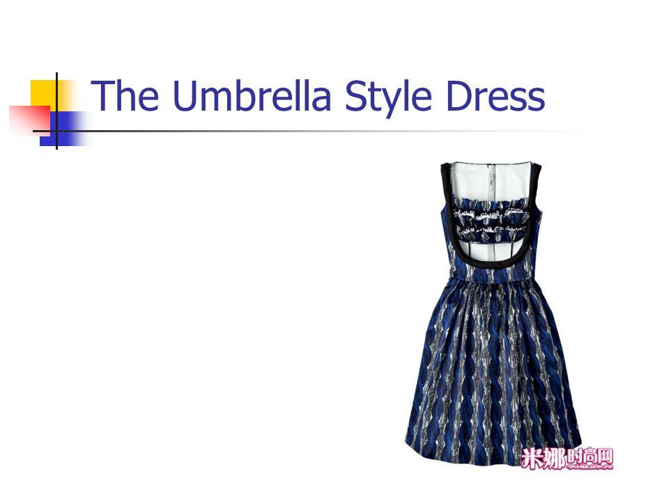 The Umbrella Style Dress