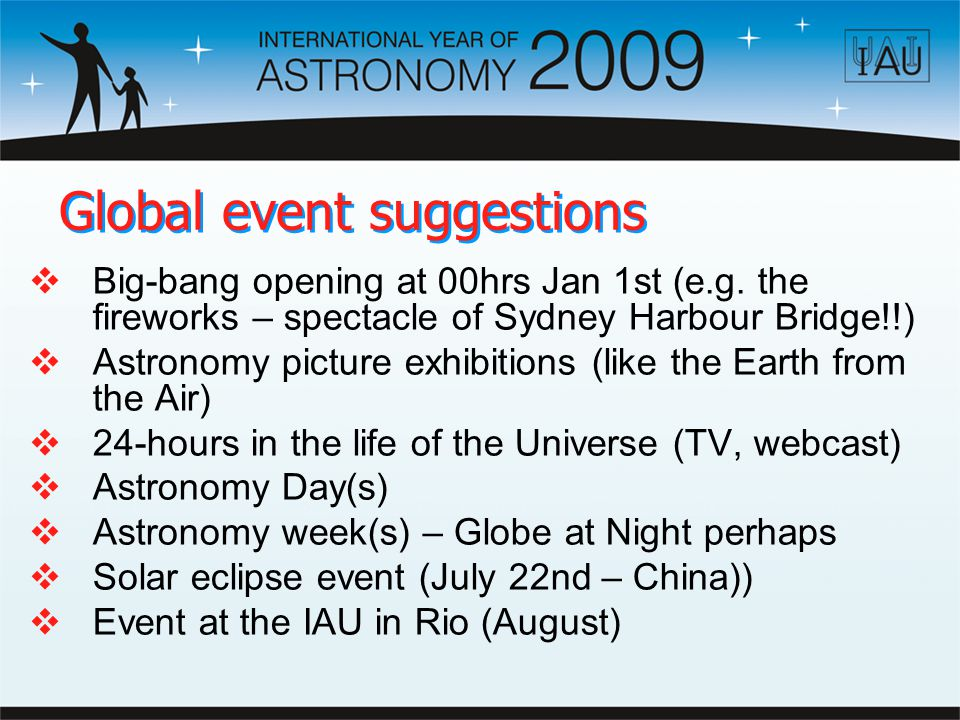Global event suggestions Big-bang opening at 00hrs Jan 1st (e.g.