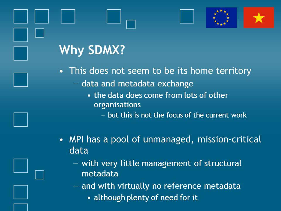 Why SDMX? This does not seem to be its home territory data and metadata exchange the data does come from lots of other organisations but this is not t