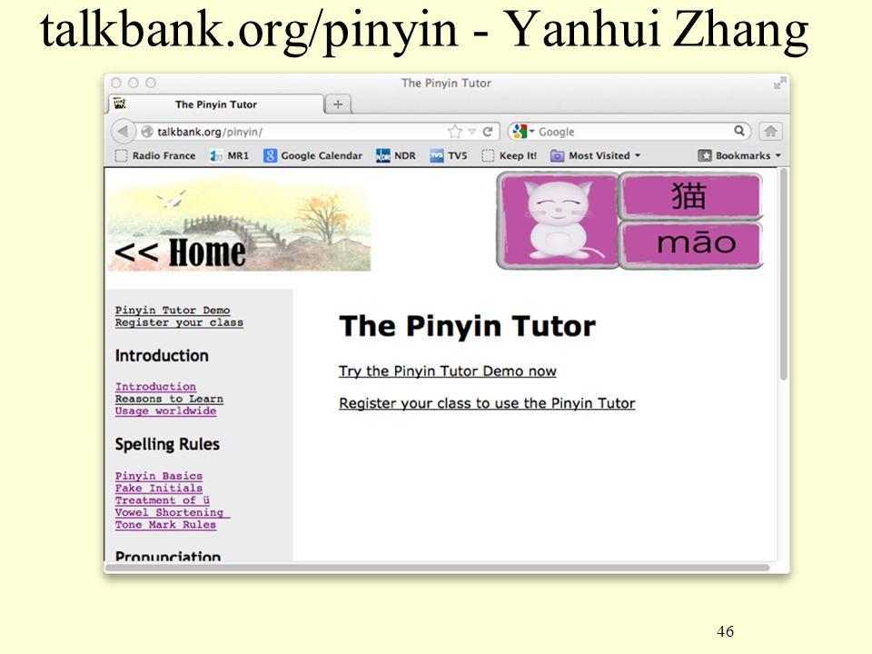 46 talkbank.org/pinyin - Yanhui Zhang