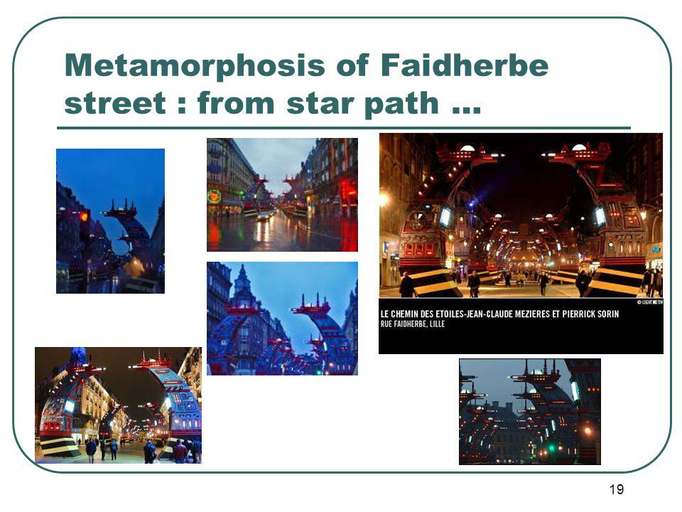 19 Metamorphosis of Faidherbe street : from star path …