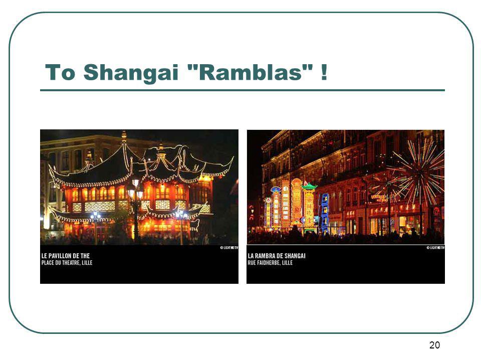 20 To Shangai Ramblas !