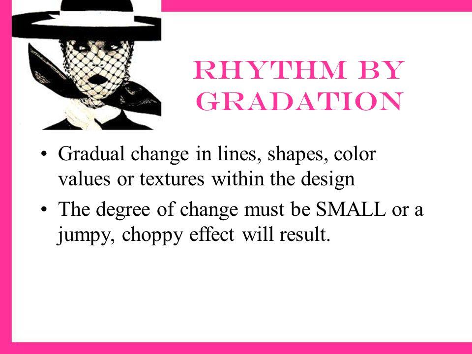 Examples of rhythm by gradation
