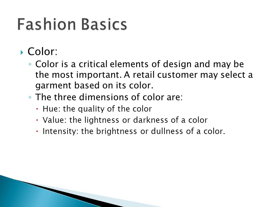 Color: Color is a critical elements of design and may be the most important.