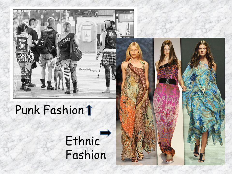 Punk Fashion Ethnic Fashion