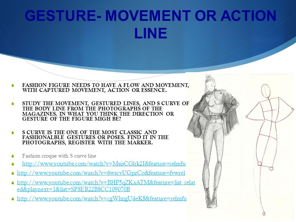 GESTURE- MOVEMENT OR ACTION LINE FASHION FIGURE NEEDS TO HAVE A FLOW AND MOVEMENT, WITH CAPTURED MOVEMENT, ACTION OR ESSENCE.